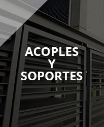 ACOPLES Y SOPORTES >