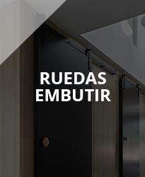 RUEDAS EMBUTIR >